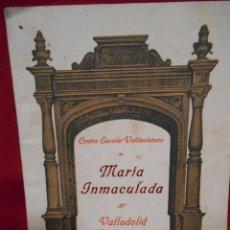 Coleccionismo: ANTIGUO FOLLETO DE LA INAGURACION DEL COLEGIO DE LA INMACULADA - VALLADOLID 1926 -. Lote 56545261
