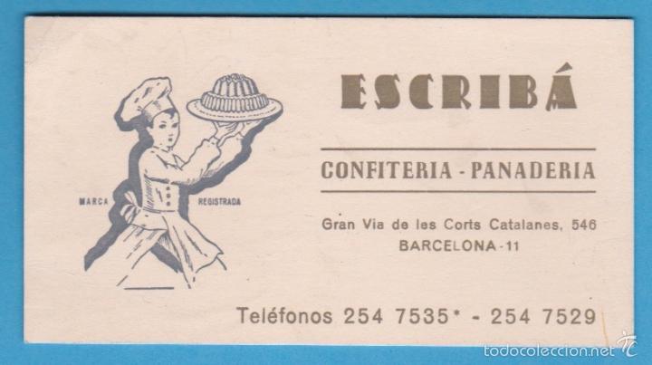 ESCRIBÁ. CONFITERÍA PANADERÍA. TARJETA COMERCIAL. BARCELONA, S/F (Coleccionismo - Laminas, Programas y Otros Documentos)