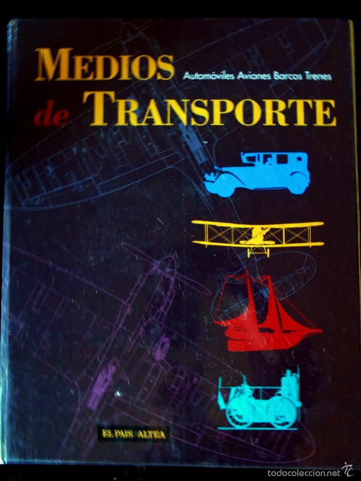 COLECCION DE FASCICULOS DEL - EL PAIS - MEDIOS DE TRASPORTE , TRENES , AVIONES , BARCOS. AÑOS 90 (Coleccionismo - Varios)