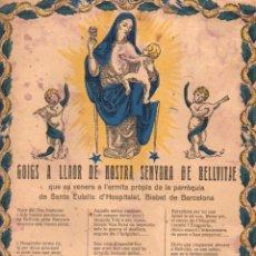 Coleccionismo: GOIGS A LLAOR DE NOSTRA SENYORA DE BELLVITJE - HOSPITALET (IMP. SANROMÁ, C. 1900). Lote 56661518