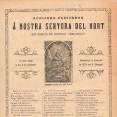 Coleccionismo: GOIGS SÚPLICAS DEDICADAS NOSTRA SENYORA DEL HORT TEMPS DE ESTERIL SEQUEDAT (IMP. VIVES MANRESA, 1909. Lote 56677253