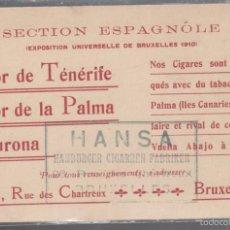 Coleccionismo: EXPOASICION UNIVERSAL DE BRUSELAS. 1910. POSTAL PUBLICITARIA DE TABACO DE CANARIAS. VER. Lote 56691934