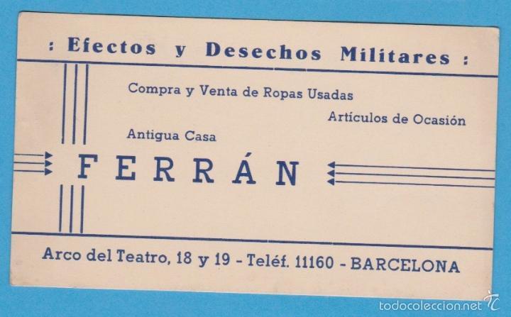 ANTIGUA CASA FERRÁN. EFECTOS Y DESECHOS MILITARES. TARJETA COMERCIAL. BARCELONA, S/F (Coleccionismo - Laminas, Programas y Otros Documentos)