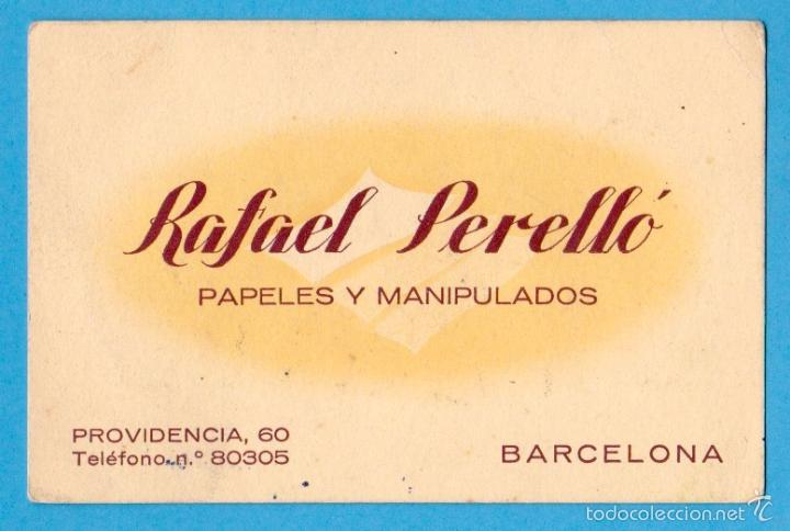 RAFAEL PERELLÓ. PAPELES Y MANIPULADOS. TARJETA COMERCIAL. BARCELONA, S/F (Coleccionismo - Laminas, Programas y Otros Documentos)