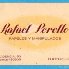 Coleccionismo: RAFAEL PERELLÓ. PAPELES Y MANIPULADOS. TARJETA COMERCIAL. BARCELONA, S/F. Lote 56694316