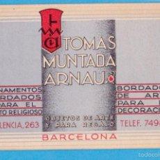Coleccionismo: TOMÁS MUNTADA ARNAU. ORNAMENTOS BORDADOS, OBJETOS DE ARTE Y REGALO. TARJETA COMERCIAL. BARCELONA S/F. Lote 56694346