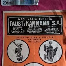 Coleccionismo: PUBLICIDAD ANTIGUA DE APARATOS Y ACCESORIOS PARA CALDERAS Y APARATOS DE VAPOR. FAUST Y KAMMANN. Lote 56724593