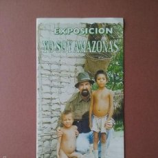 Coleccionismo: TRIPTICO EXPOSICION YO SOY AMAZONAS. GIJON 1998.. Lote 56825457
