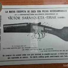 Coleccionismo: EIBAR - ANUNCIO DE ESCOPETA DE CAZA VICTOR SARASQUETA ARMAS -AÑO 1926- (REFAN16). Lote 56829498