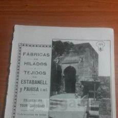 Coleccionismo: BARCELONA CENTELLAS , FABRICA DE HILADOS Y TEJIDOS ESTABANELL Y.. -ANUNCIO DEL AÑO 1911- (REFAN18)**. Lote 56895442
