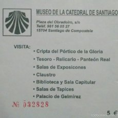 Coleccionismo: ENTRADA MUSEO DE LA CATEDRAL DE SANTIAGO. Lote 56928252