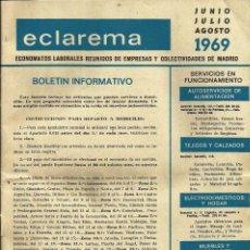 Coleccionismo: BOLETÍN DE ANTIGUOS ECONOMATOS LABORALES *ECLAREMA* -JUNIO-JULIO-AGOSTO 1969.. Lote 57128353