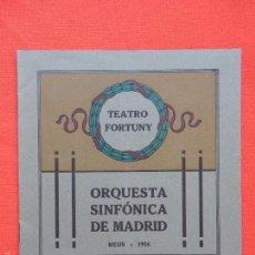 Coleccionismo: PROGRAMA TEATRO FORTUNY REUS 1916, GRAN CONCIERTO ORQUESTA SINFÓNICA DE MADRID. Lote 57130489