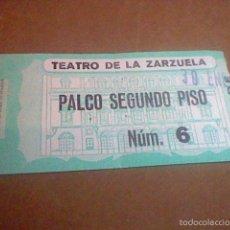 Coleccionismo: ENTRADA PALCO TEATRO ZARZUELA EL CASERIO 30 ENE 1977 (*). Lote 57550313