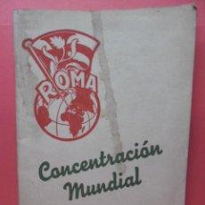 Collectionnisme: CONCENTRACION MUNDIAL EN ROMA - 1957 - J.O.C. - CON TARJETA DE INSCRIPCION VER FOTOS FIRMADA . Lote 57736911
