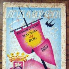 Coleccionismo: FIESTA MAYOR DE GRACIA 1953 - PROGRAMA ACTOS PLAZA DEL SOL - BARCELONA. Lote 57807264
