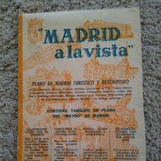 Coleccionismo: MADRID A LA VISTA. PLANO DE MADRID TURÍSTICO Y DESCRIPTIVO. 1959. Lote 57817754