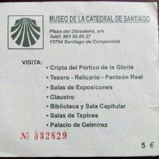 Coleccionismo: ENTRADA MUSEO DE LA CATEDRAL DE SANTIAGO. Lote 57892243