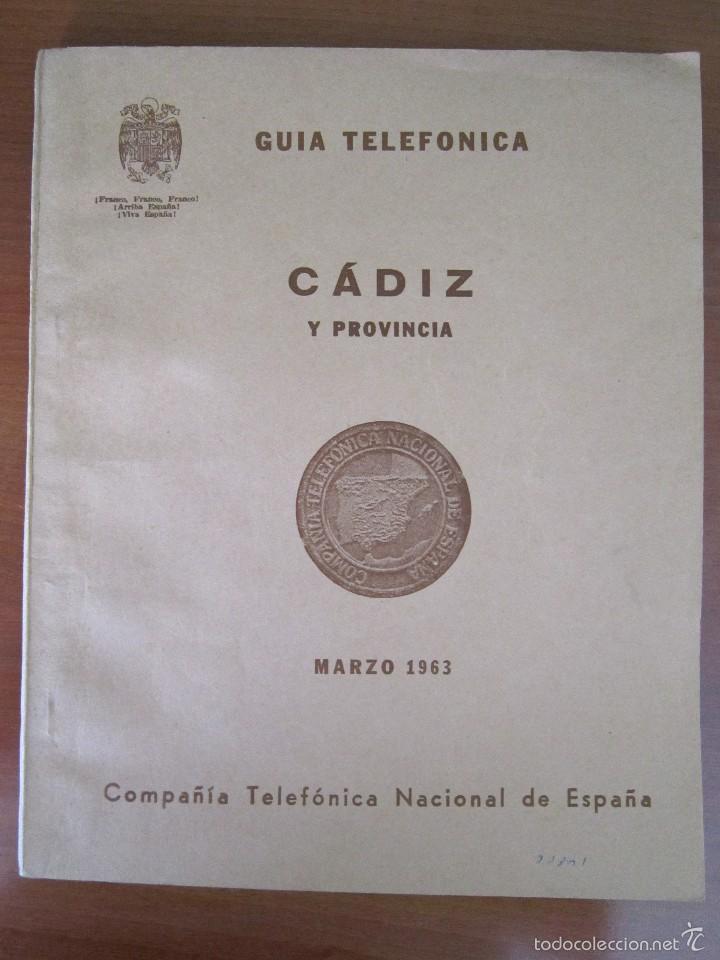 ANTIGUA GUÍA TELEFÓNICA DE CÁDIZ Y PROVINCIA - AÑO 1963 (Coleccionismo - Laminas, Programas y Otros Documentos)