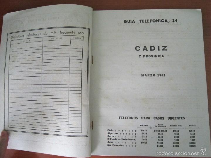 Coleccionismo: ANTIGUA GUÍA TELEFÓNICA DE CÁDIZ Y PROVINCIA - AÑO 1963 - Foto 4 - 57926443