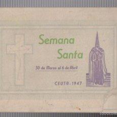 Coleccionismo: PROGRAMA SEMANA SANTA 30 DE ABRIL AL 6 DE ABRIL.CEUTA 1947.. Lote 58005939