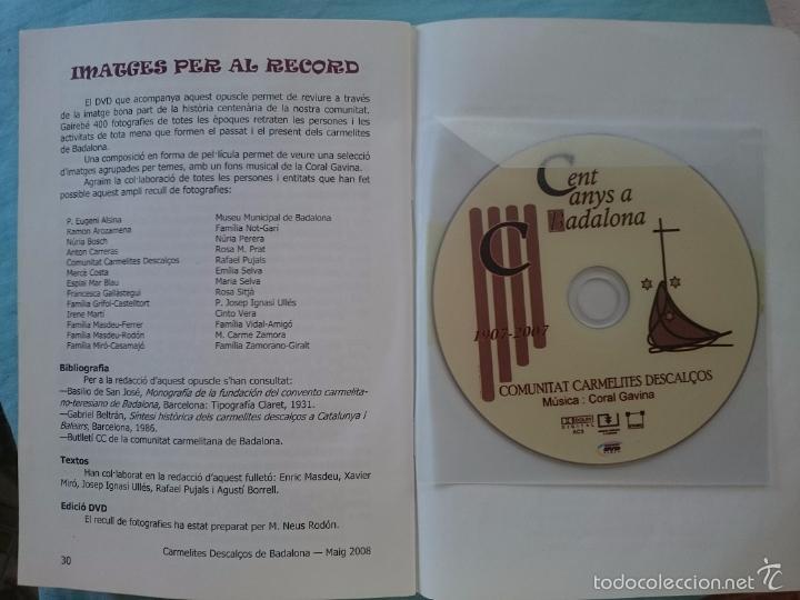 Coleccionismo: CARMELITES DESCALÇOS 100 ANYS A BADALONA - 1907-2007 - REVISTA ESPECIAL Y DVD CON UNAS 400 FOTOS - - Foto 2 - 58229780