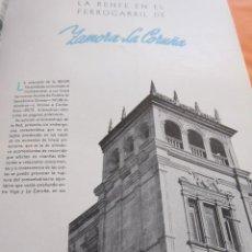Coleccionismo: ARTICULO 1957 - ZAMORA LA CORUÑA ESTACION PUEBLA DE SANABRIA MEZQUITA VILLAVIEJA, FERROCARRIL RENFE. Lote 58247432