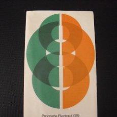 Coleccionismo: UNIÓN DE CENTRO DEMOCRÁTICO. PROPAGANDA ELECTORAL.TRIPTICO UCD 1979. TRANSICION. Lote 58329989