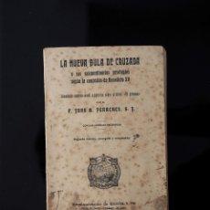 Coleccionismo: LA NUEVA BULA DE CRUZADA...SEGUN CONCESION BENEDICTO XV (JUAN B.FERRERES) MADRID 1915. Lote 58470883