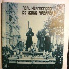Coleccionismo: PROGRAMA SEMANA SANTA TARRAGONA-HDAD.JESUS NAZARENO 1982-32 PAG CM. Lote 58595711