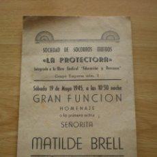 Coleccionismo: PROGRAMA DE TEATRO, HOMENAJE A MATILDE BRELL, ORGANIZA LA SOCIEDAD DE SOCORROS MUTUOS. Lote 60308379
