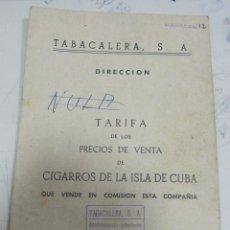 Coleccionismo: TARIFA DE LOS PRECIOS DE VENTA DE CIGARROS DE LA ISLA DE CUBA. 1969. TABACALERA S.A. 13 PAGINAS. Lote 136067932
