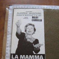 Coleccionismo: PROGRAMA DE MANO - SEVILLA - TEATRO ALVAREZ QUINTERO - LA MAMMA - MARY CARRILLO. Lote 60582427