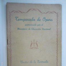 Coleccionismo: TEMPORADA DE OPERA. TEATRO DE LA ZARZUELA AÑO 1943. . Lote 60618751