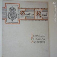 Coleccionismo: PROGRAMA OFICIAL TEATRO REAL. TEMPORADA PRIMAVERA AÑO 1920.. Lote 60658671