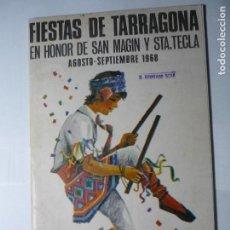 Coleccionismo: PROGRAMA FIESTAS S.MAGIN Y STA.TECLA TARRAGONA 1968 - 44 PG-FOTOS-ARTICULOS-PROGRAMA ETC. BB. Lote 62009396