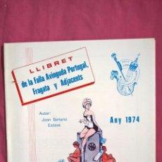 Coleccionismo: FALLAS DE VALENCIA. LLIBRET DE LA FALLA PORTUGAL, FRAGATA Y ADJACENTS 1974. Lote 62907520