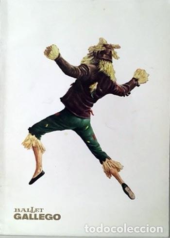 BALLET GALLEGO. BALLET HISTÓRICO ESPAÑOL. (1969) NUMEROSAS FOTOS. CRÍTICAS. DIRECTOR: REY DE VIANA (Coleccionismo - Laminas, Programas y Otros Documentos)