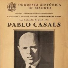 Coleccionismo: PABLO CASALS. ORQUESTA SINFÓNICA DE MADRID. 1935. PROGRAMA. (CONCHITA BADÍA DE AGUSTÍ. Lote 62929192