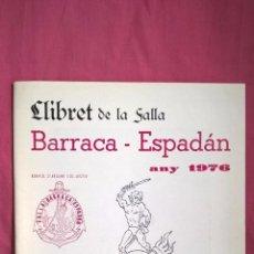 Coleccionismo: FALLAS DE VALENCIA. LLIBRET DE LA FALLA BARRACA ESPADÁN 1976. Lote 63021992