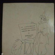 Coleccionismo: PICASSO - IV CONGRESO INTERNACIONAL AMIGOS DEL CIRCO -BARCELONA 1968 - VER FOTOS -(V-6729). Lote 63186128