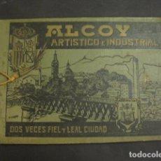 Coleccionismo: ALCOY - ARTISTICO E INDUSTRIAL -ALBUM FOTOS 1916 -MUCHA PUBLICIDAD-PAPEL FUMAR.- VER FOTOS -(V-6731). Lote 63186484
