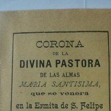Coleccionismo: ALABANZAS A LA VENERADA CORONA DE LA DIVINA PASTORA, NOVELDA 1892. Lote 194755057