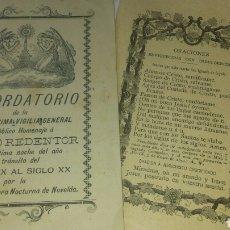 Coleccionismo: VIGILIA CRISTO REDENTOR EN LA ÚLTIMA NOCHE DEL AÑO TRÁNSITO DEL S. XIX A S.XX+ORACIONES NOVELDA 1899. Lote 64284474