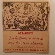 Coleccionismo: PROGRAMA DE LAS FIESTAS EN HONOR DE NTRA SRA DE LAS ANGUSTIAS 1945, AYAMONTE HUELVA. Lote 64622823