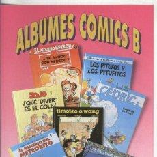 Coleccionismo: FOLLETO PROPAGANDA EDICIONES B: ALBUMES COMICS B. Lote 64693465