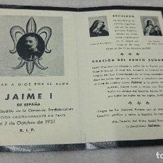Coleccionismo: RECORDATORIO DE DEFUNCION DE JAIME I DE ESPAÑA . Lote 64808655