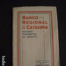 Coleccionismo: LIBRITO BANCO REGIONAL CATALUÑA -COOPERATIVA CREDITO - VIVIENDAS -AÑO 1922 - VER FOTOS - (V-7179). Lote 65664022