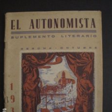 Coleccionismo: GIRONA 1931- EL AUTONOMISTA - SUPLEMENTO LITERARIO - MUCHA PUBLICIDAD - VER FOTOS - (V-7180). Lote 65664486