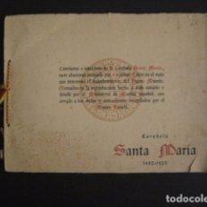 Coleccionismo: CARABELA SANTA MARIA - 1492-1929 - COLON- DESCUBRIMIENTO AMERICA - EXPOSICION -VER FOTOS - (V-7182). Lote 65665194
